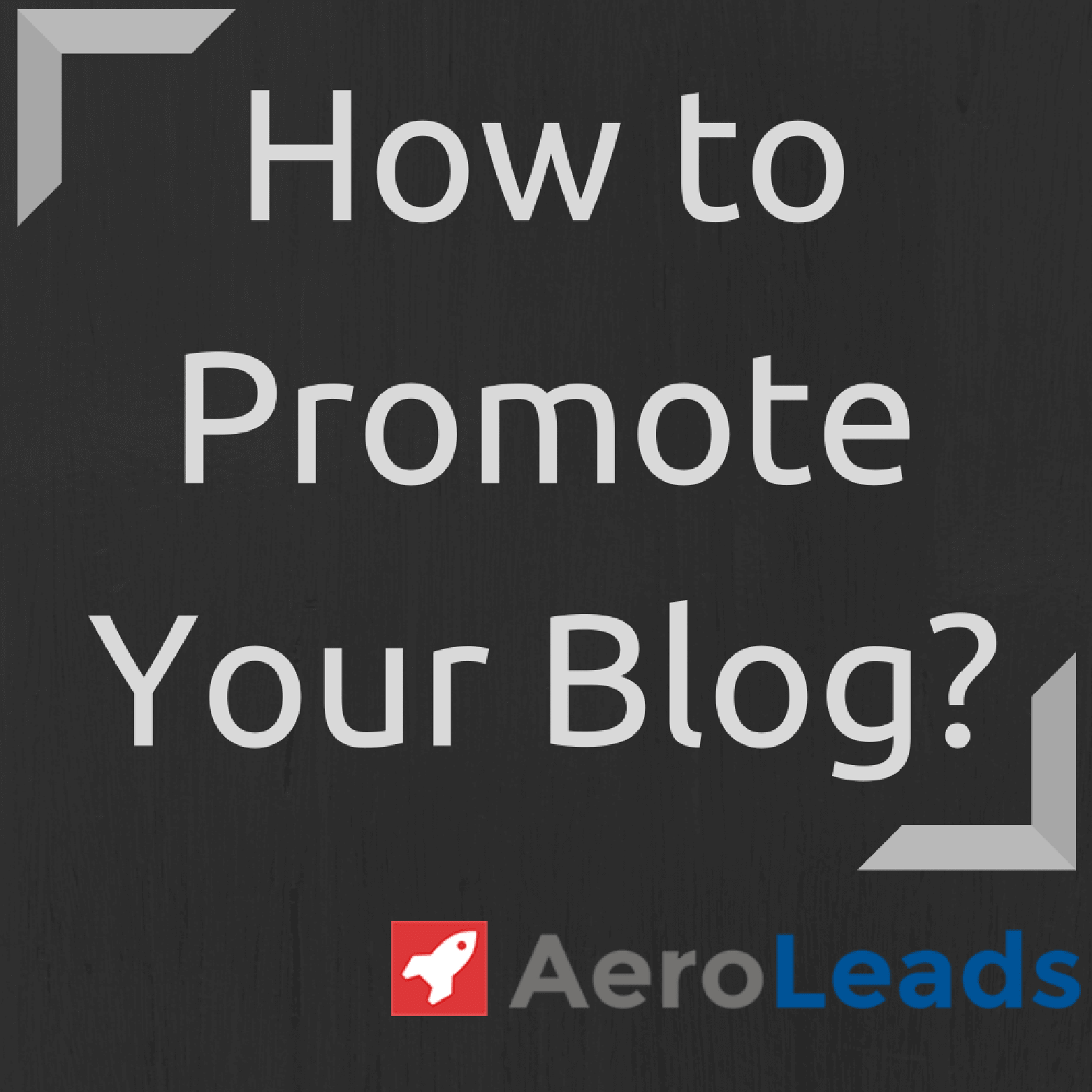 how to promote blogs