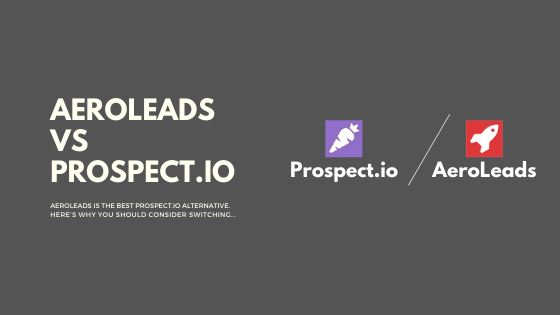 aeroleads-vs-prospect.io-intro