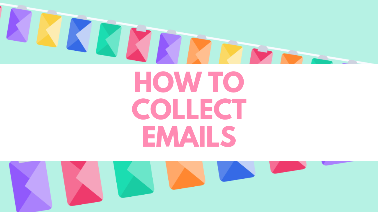ways to collect emails